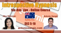 Introspective Hypnosis Course LIVE-ONLINE - DEC 2020 - Sydney - Australia (time and date)  with Alba Weinman & Antonio Sangio